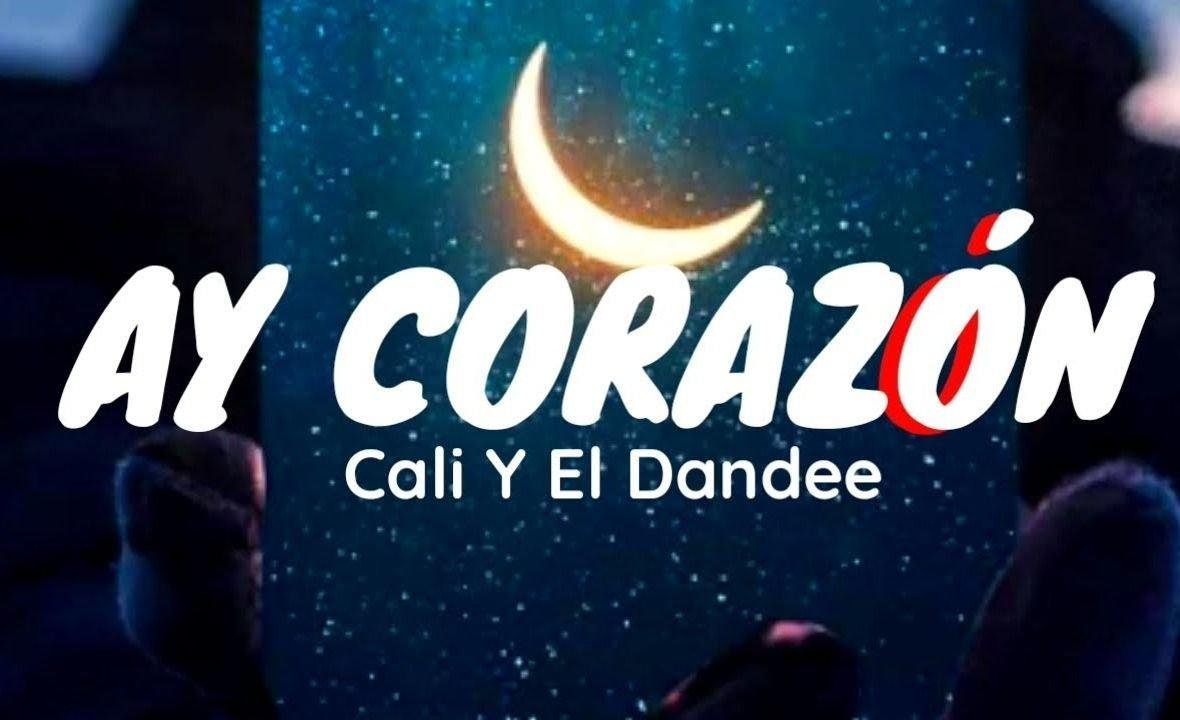 """Cali y el Dandee entregan su amor con la canción """"Ay Corazón"""""""