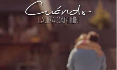 """Laura Carubin presenta su nueva canción: """"Cuándo"""""""