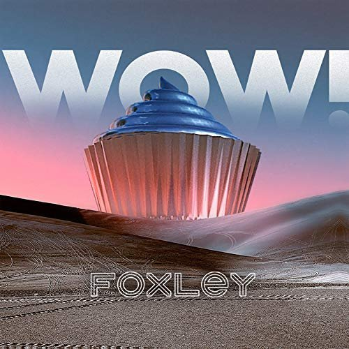 Foxley lanza WOW!