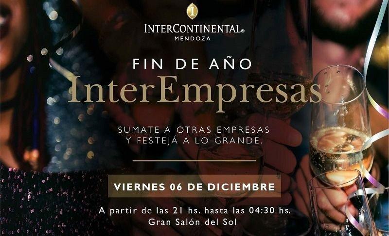 """""""InterEmpresas"""": la gran oportunidad corporativa para despedir el año en Hotel InterContinental Mendoza"""